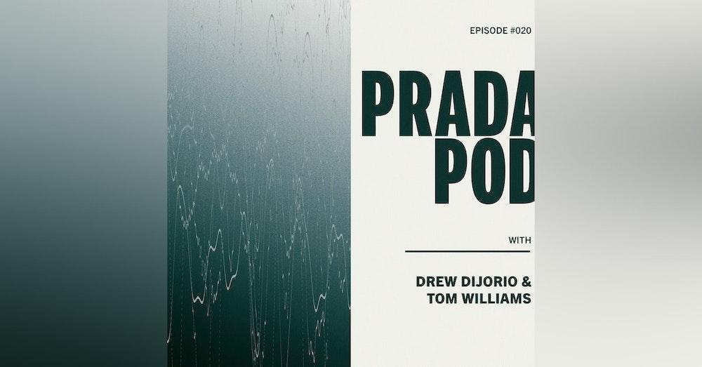 Episode Twenty: Drew DiJorio & Tom Williams