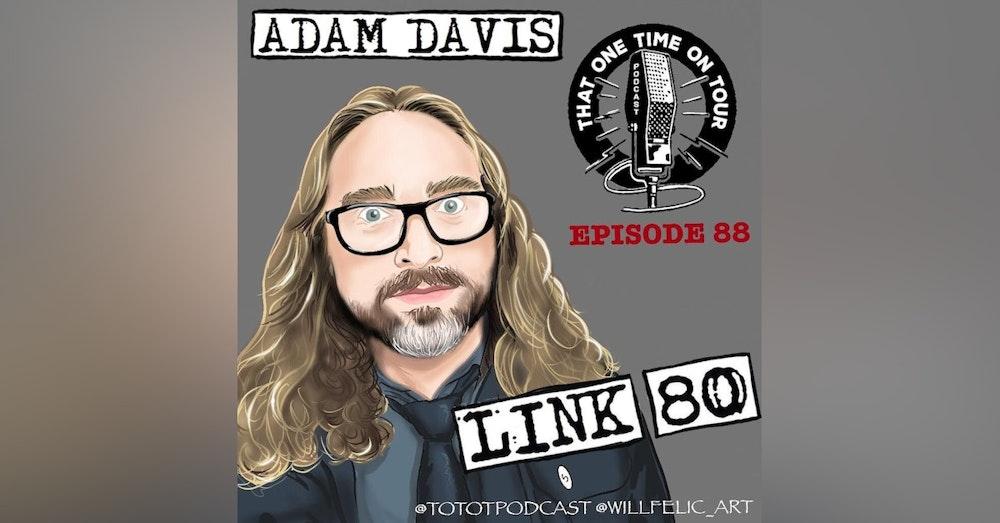 Adam Davis (Link 80/Omnigone)