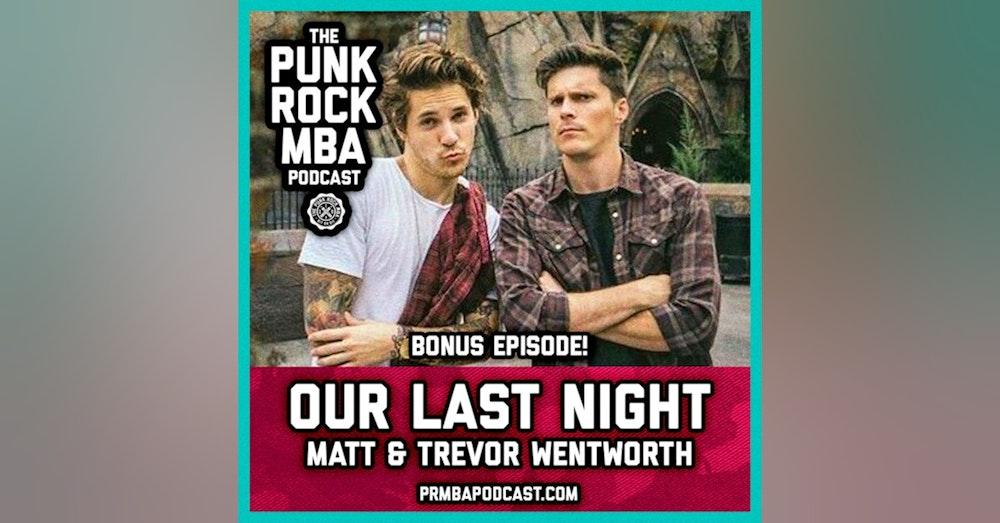 Our Last Night (Matt & Trevor Wentworth)