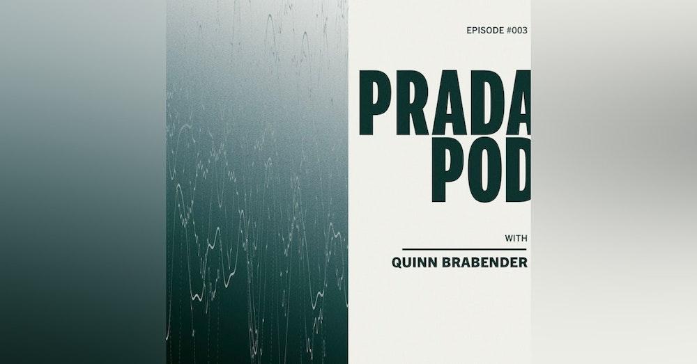 Episode Three: Quinn Brabender