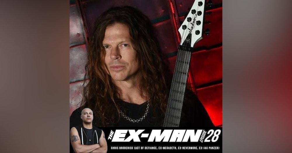 Chris Broderick (Act of Defiance, ex-Megadeth, ex-Nevermore, ex-Jag Panzer)