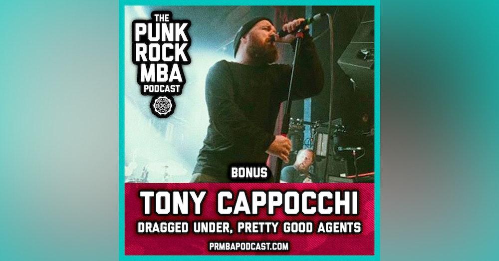 Tony Cappocchi (Dragged Under, Pretty Good Agents)