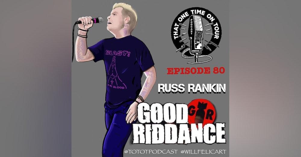 Russ Rankin (Good Riddance)