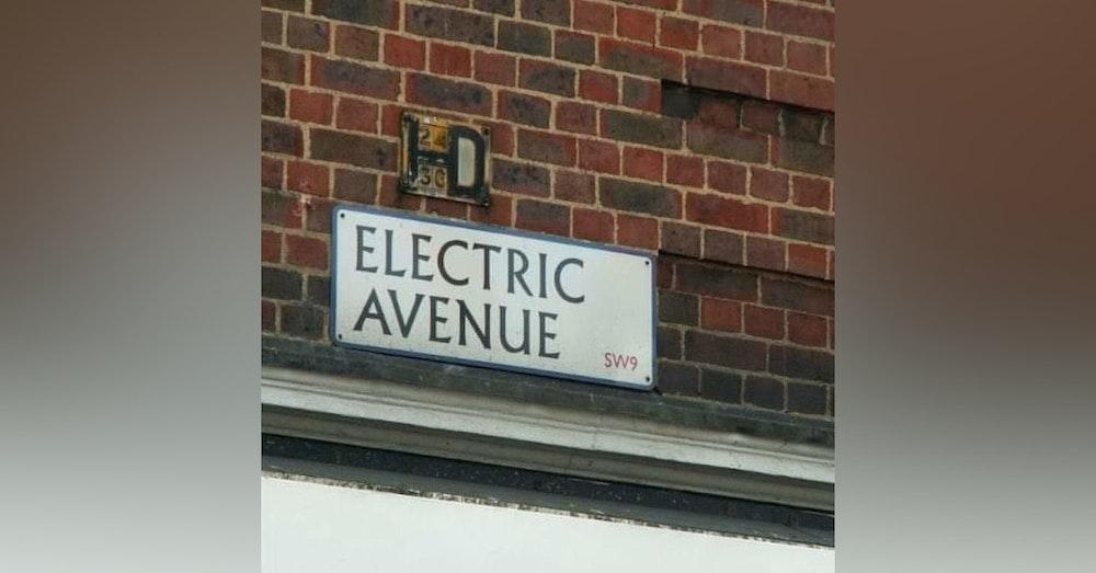 6: Episode 6 - Lockdown 2..............Electric Avenue