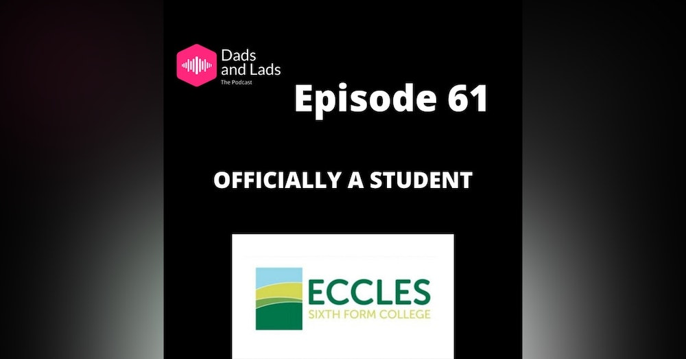 Episode 61 - Officially a Student