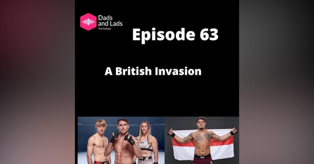 Episode 63 - A British Invasion