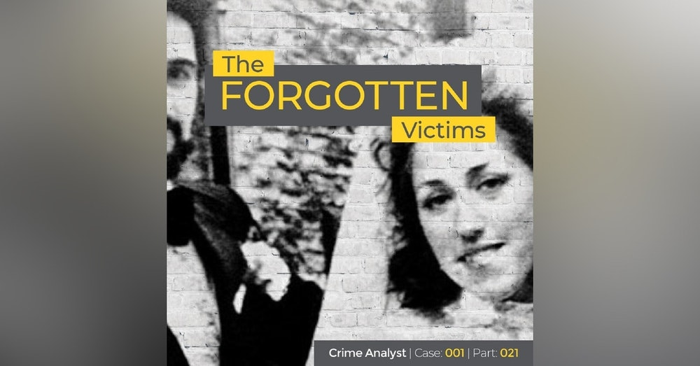 26: The Forgotten Victims | Part 21 | Psychological Autopsy and Profile of PS Ctd