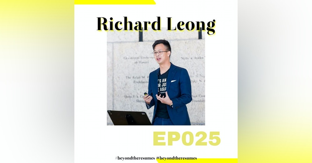 "025 // ""Don't take things personally in regards to harsh feedback"" With Richard Leong"