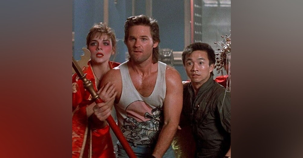 Big Trouble in Little China - Let's Watch It Again Podcast