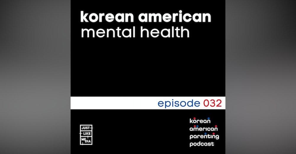 032 // Korean American Mental Health