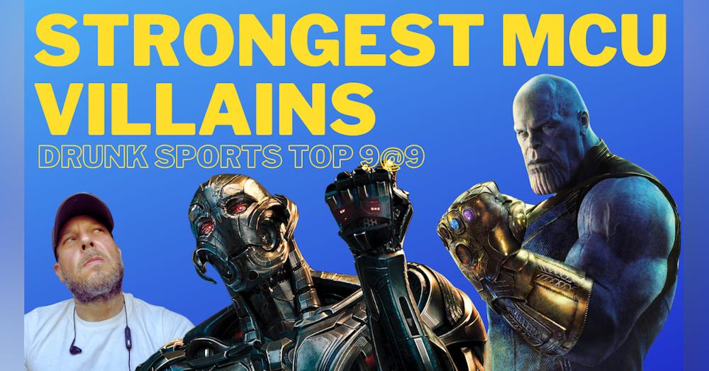 Top 9@9: Strongest MCU Villains