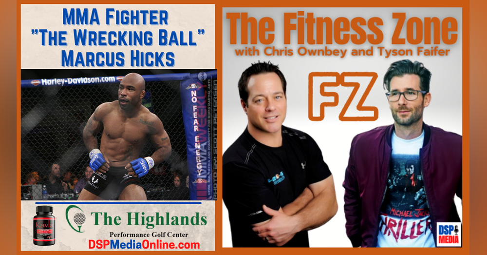 """Ep17: MMA Fighter and Boxing Instructor Marcus """"The Wrecking Ball"""" Hicks"""