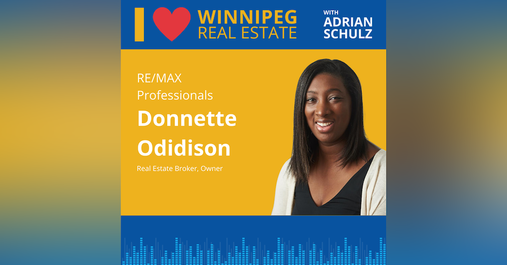 Donnette Odidison on becoming a real estate agent in Winnipeg