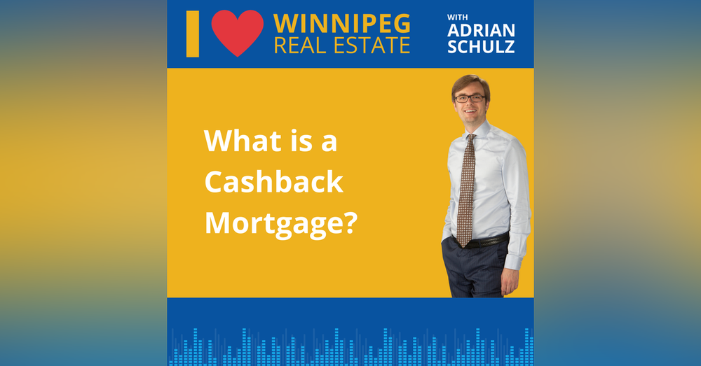 What is a Cashback Mortgage?