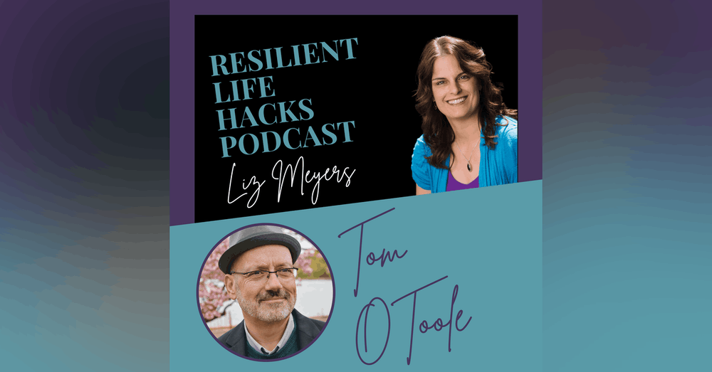 Living Authentically with Tom O'Toole