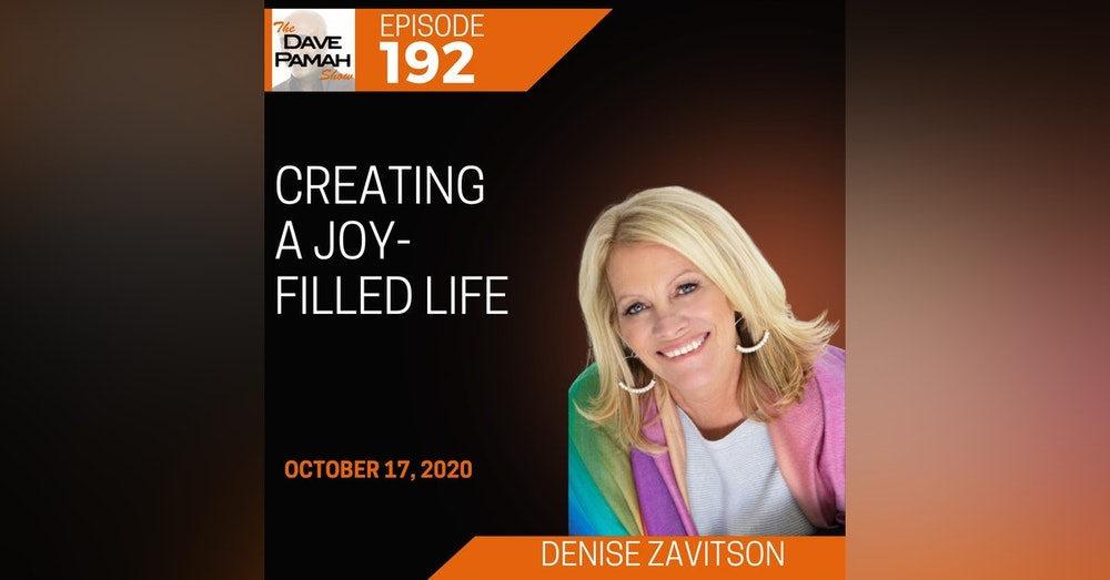 Creating a Joy-filled Life with Denise Zavitson