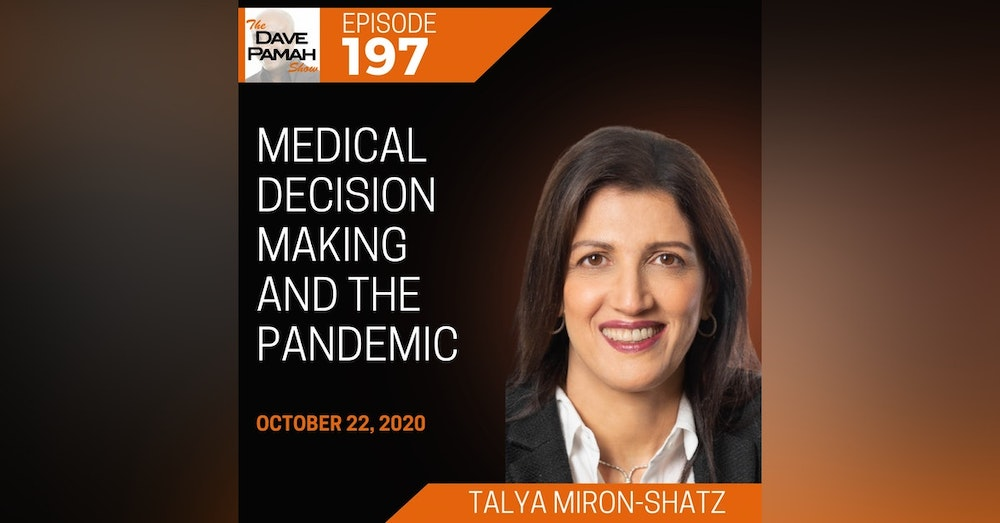 Medical decision making and the pandemic with Professor Talya Miron-Shatz