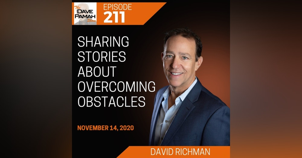 Sharing stories about overcoming obstacles with David Richman