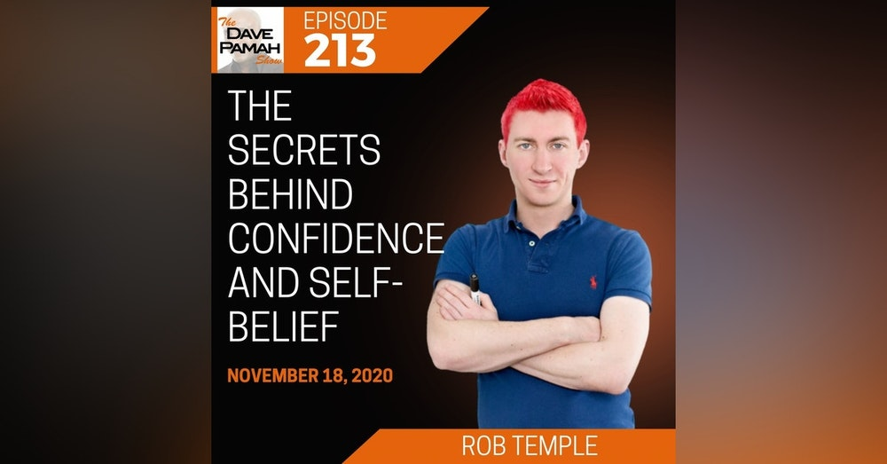 The secrets behind confidence and self-belief with Rob Temple
