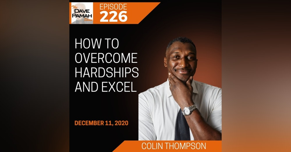 How to overcome hardships and excel with Colin Thompson