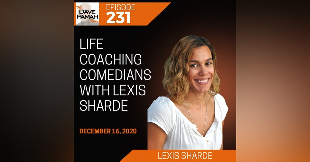 Life Coaching Comedians with Lexis Sharde