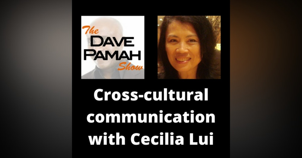 Cross-cultural communication with Cecilia Lui