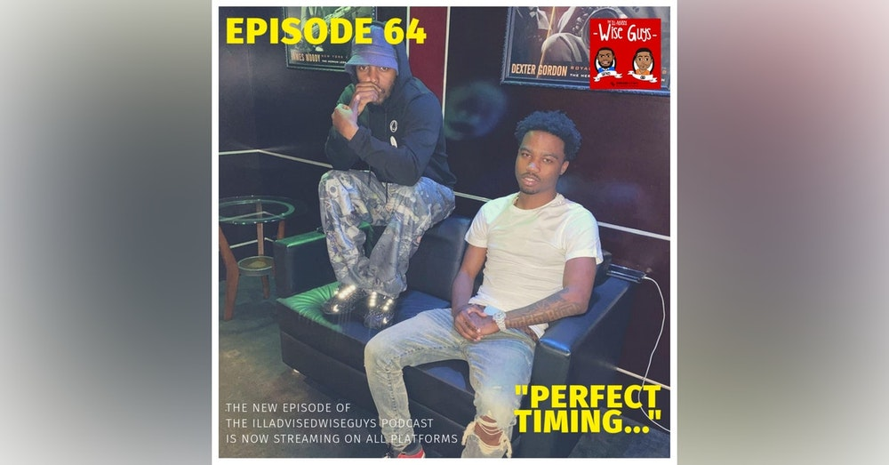 """Episode 64 - """"Perfect Timing..."""""""