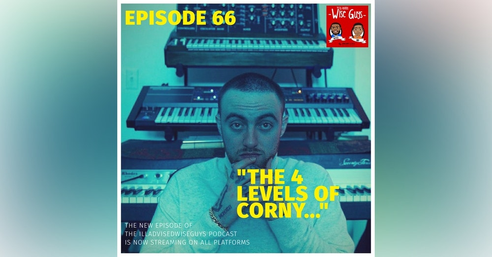 """Episode 66 - """"The 4 Levels of Corny..."""""""