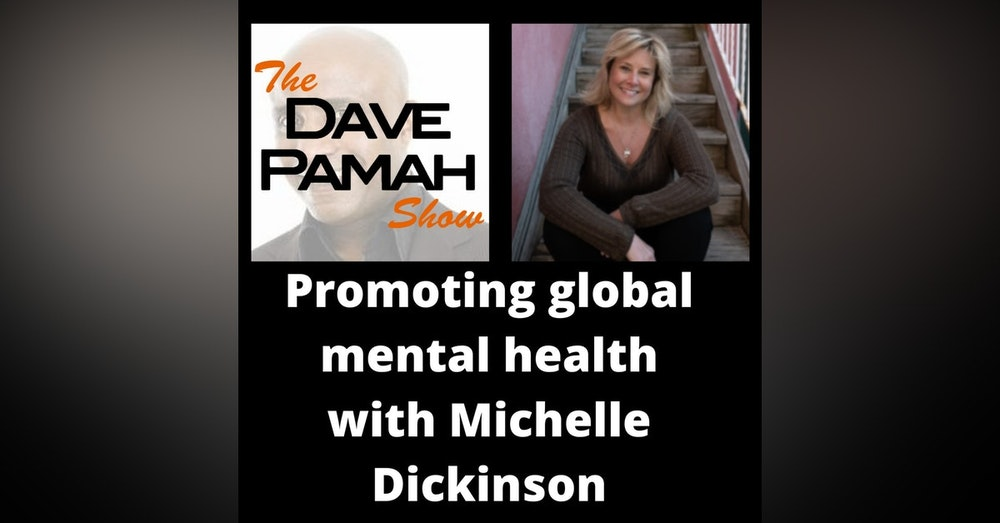 Promoting global mental health with Michelle Dickinson