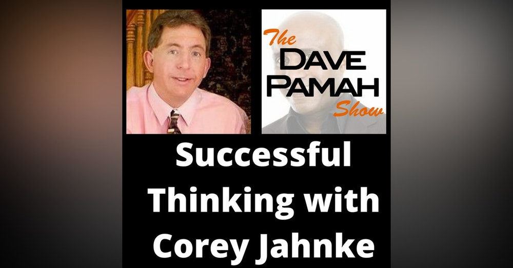 Successful Thinking with Corey Jahnke