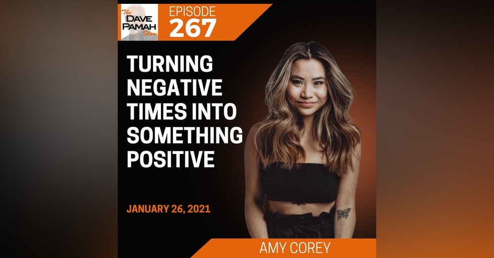 Turning negative times into something positive with Amy Corey