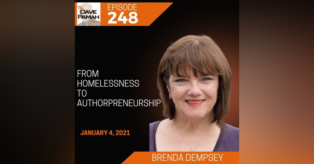 From Homelessness To Authorpreneurship with Brenda Dempsey