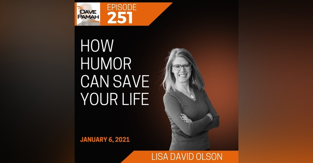 How humor can save your life with Lisa David Olson