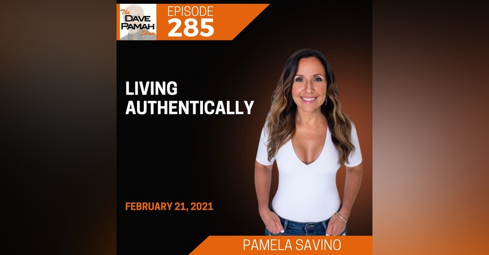 Living Authentically with Pamela Savino
