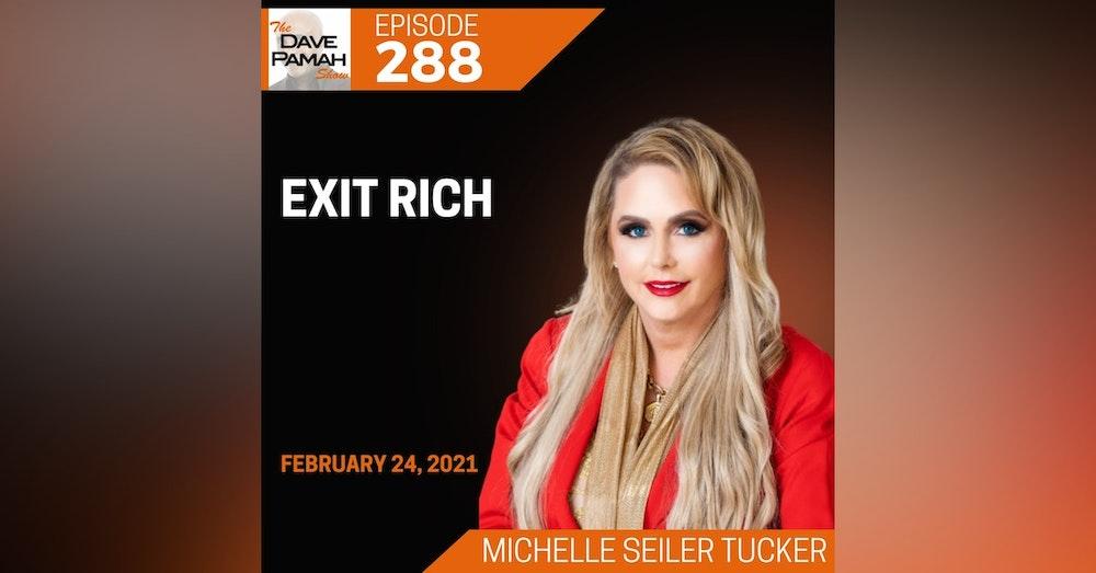 Exit Rich with Michelle Seiler Tucker