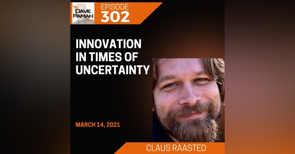 Innovation in times of uncertainty with Claus Raasted