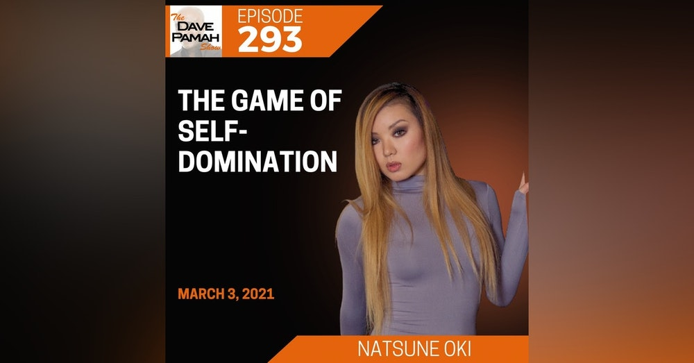 The Game of Self-Domination with Natsune Oki