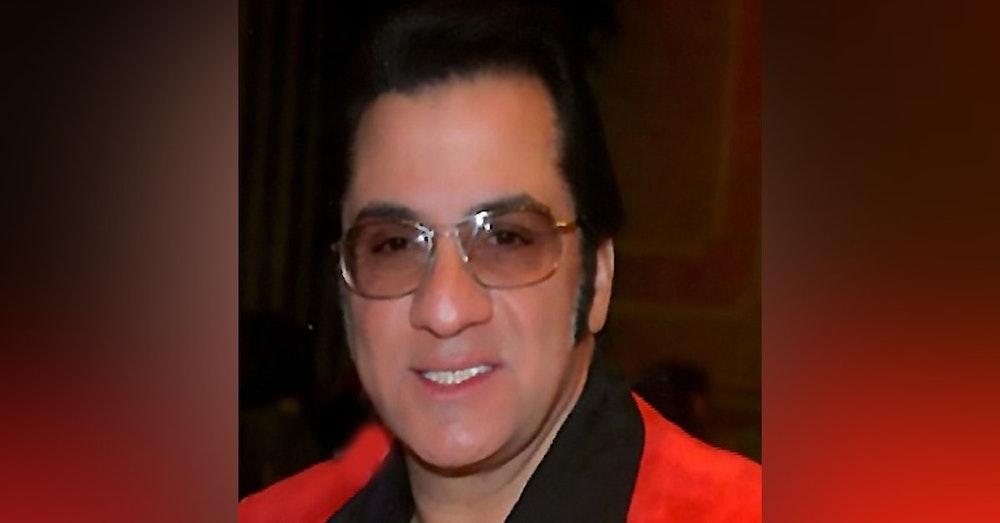 Guest: Elvis Impersonator / Podcaster Gene Dinapoli