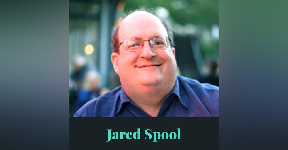 #15 - The History of UX w/ Jared Spool