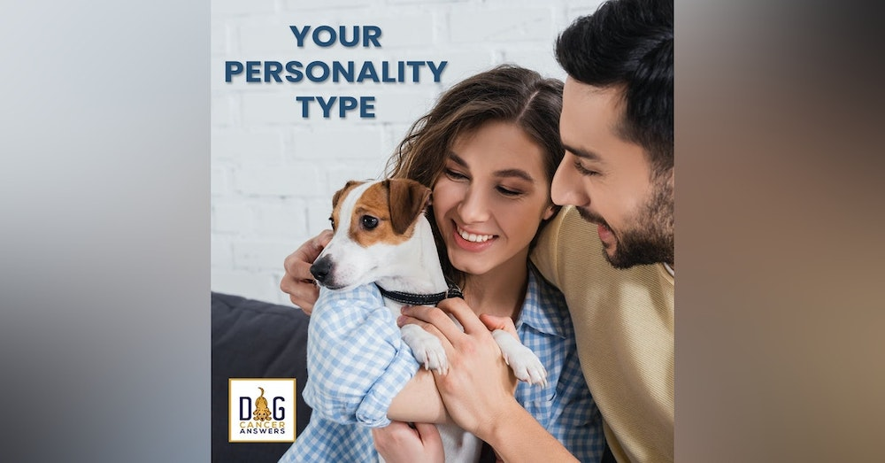 The X Factor In Dog Cancer: Your Personality Type | Molly Jacobson Deep Dive