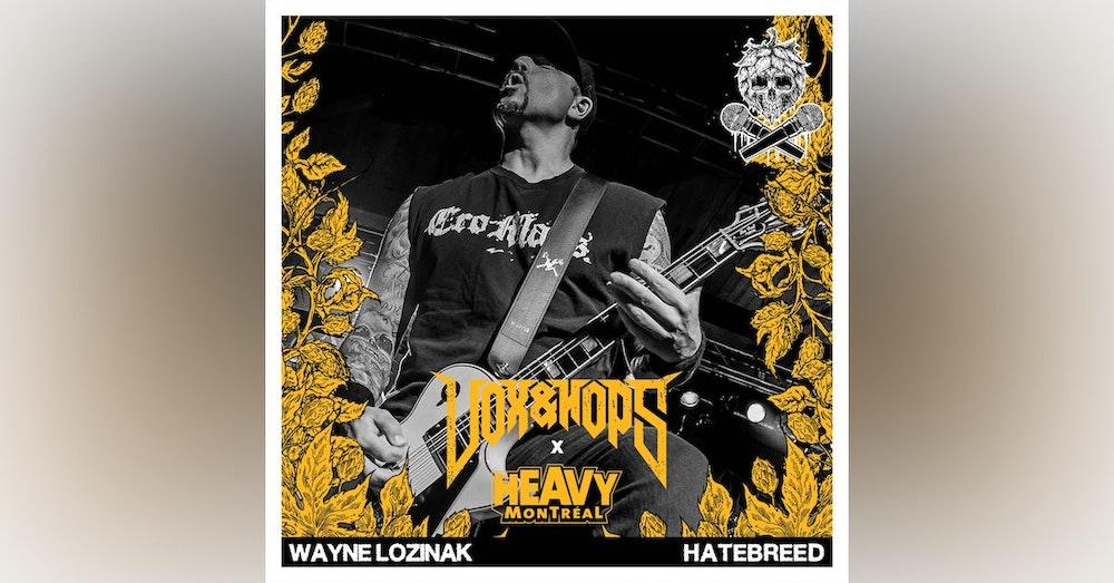 Choosing the Right Bandmates with Wayne Lozinak of Hatebreed