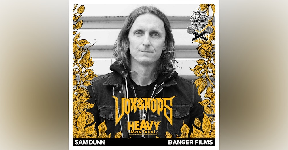 For The Love of Metal with Sam Dunn of Banger Films