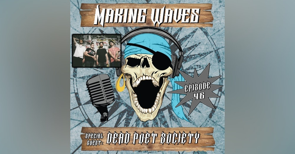 Ep. 46 Making Waves with Jack Underkofler of Dead Poet Society