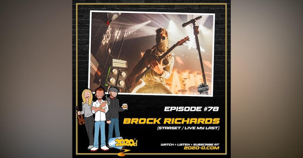 Brock Richards: The Path to Starset