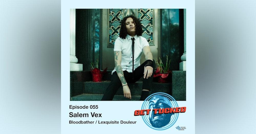 Ep. 55 feat. Salem of Bloodbather/Lexquisite Douleur