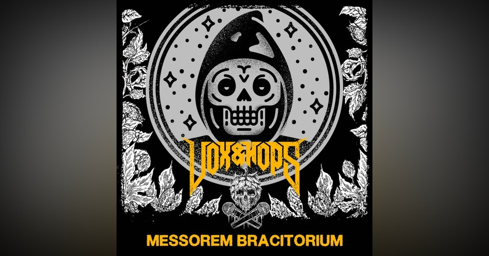 Striving for Greatness with Alex Erian & Marc-André Filion of Messorem Bracitorium