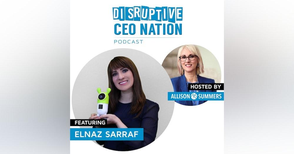 EP 92 Elnaz Sarraf, Founder, CEO Roybi Robot