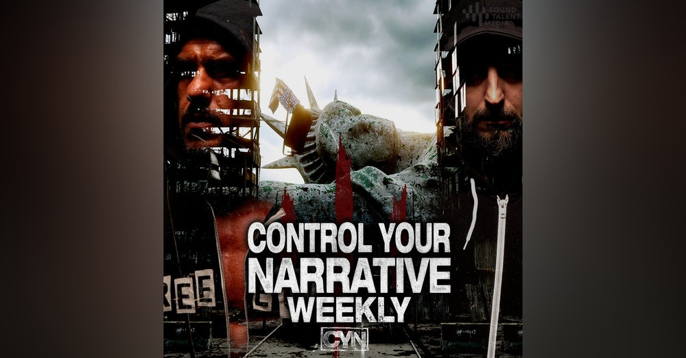 Welcome to Control Your Narrative Weekly