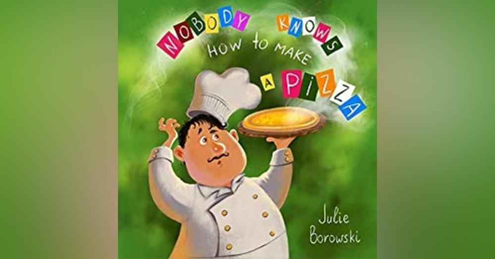 BONUS: Nobody Knows How to Make a Pizza with Julie Borowski