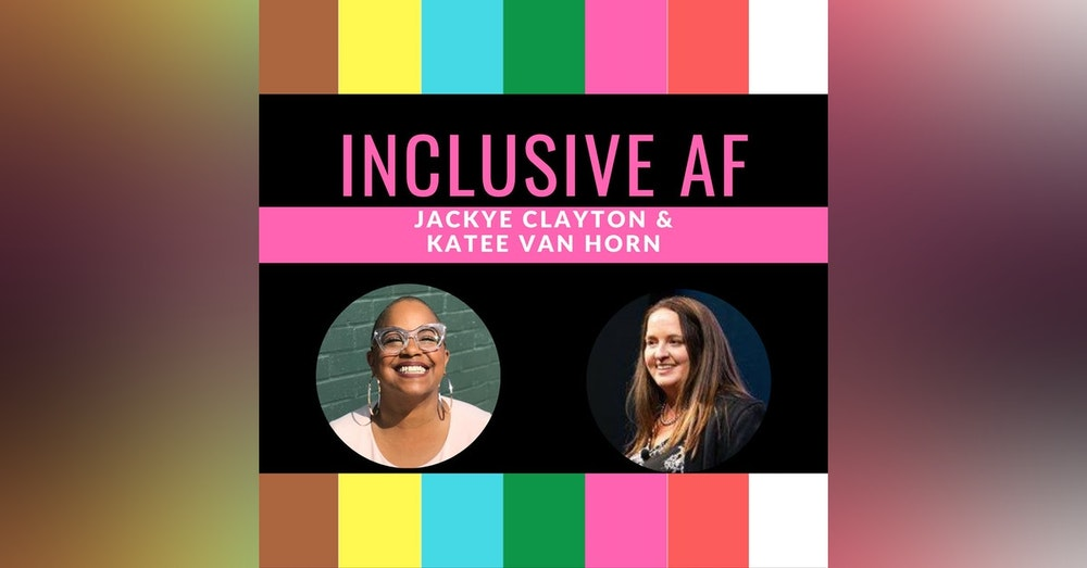 Getting Inclusive AF with Tara Robertson